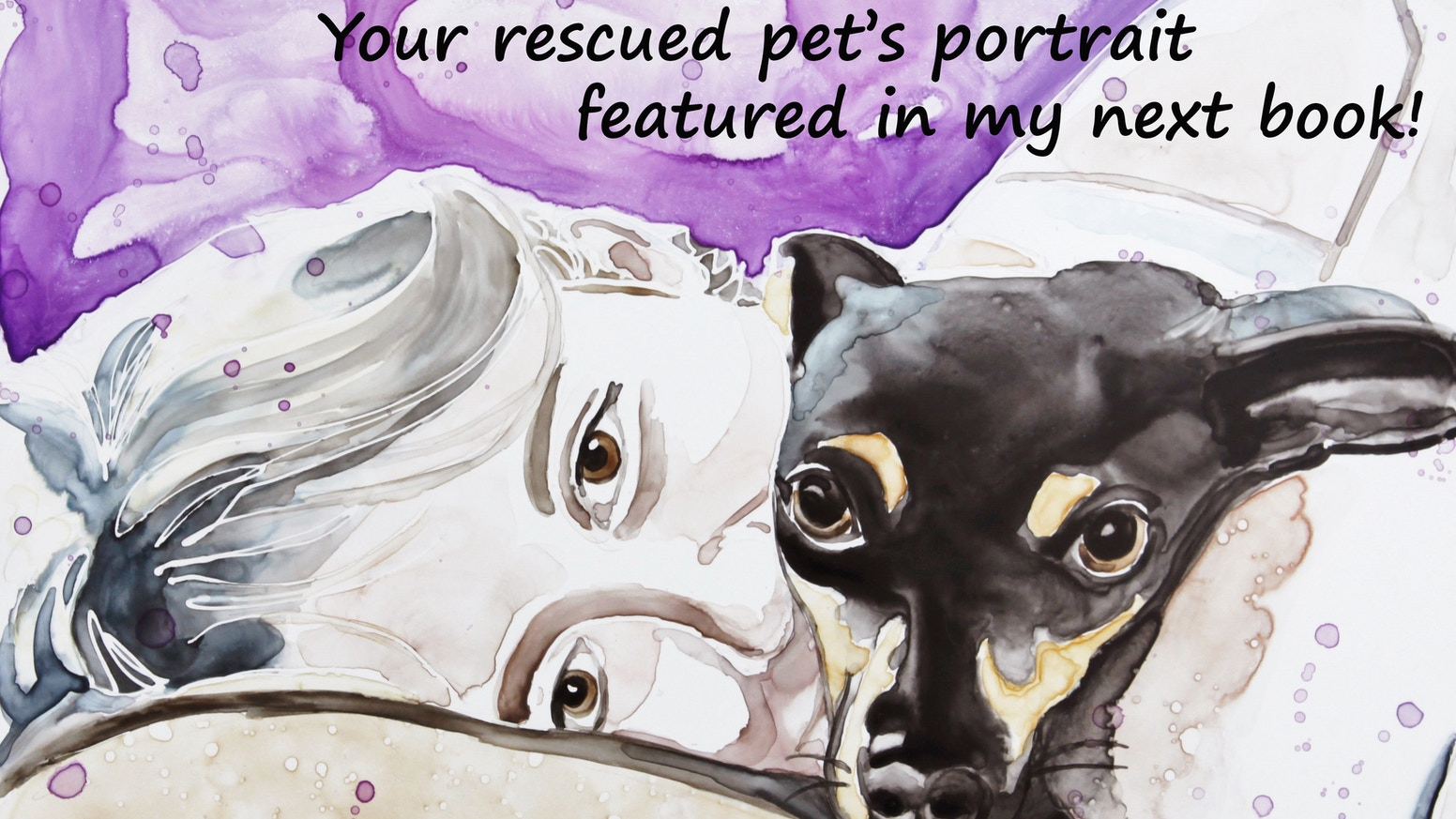 Horses, dogs, cats, and even turtles!  A custom watercolor painting of your rescued pet featured in my next book!