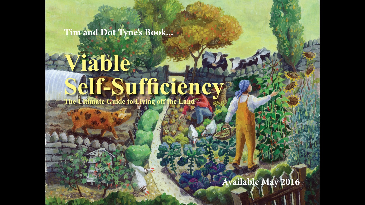 Viable Self-Sufficiency by Home Farmer —Kickstarter