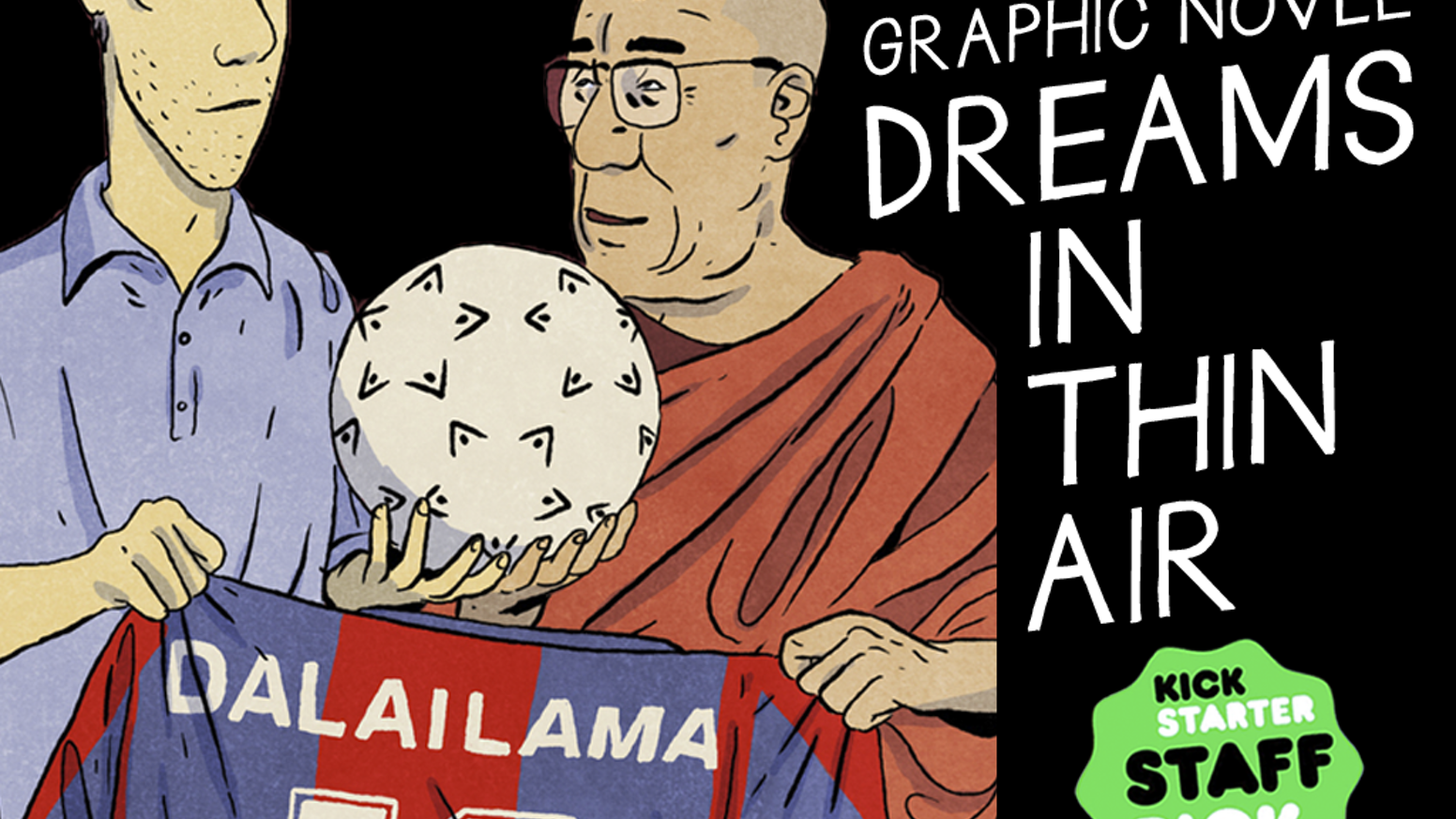 A Graphic Novel based on a true story about a young man's dream to become coach for Tibet's first football team.