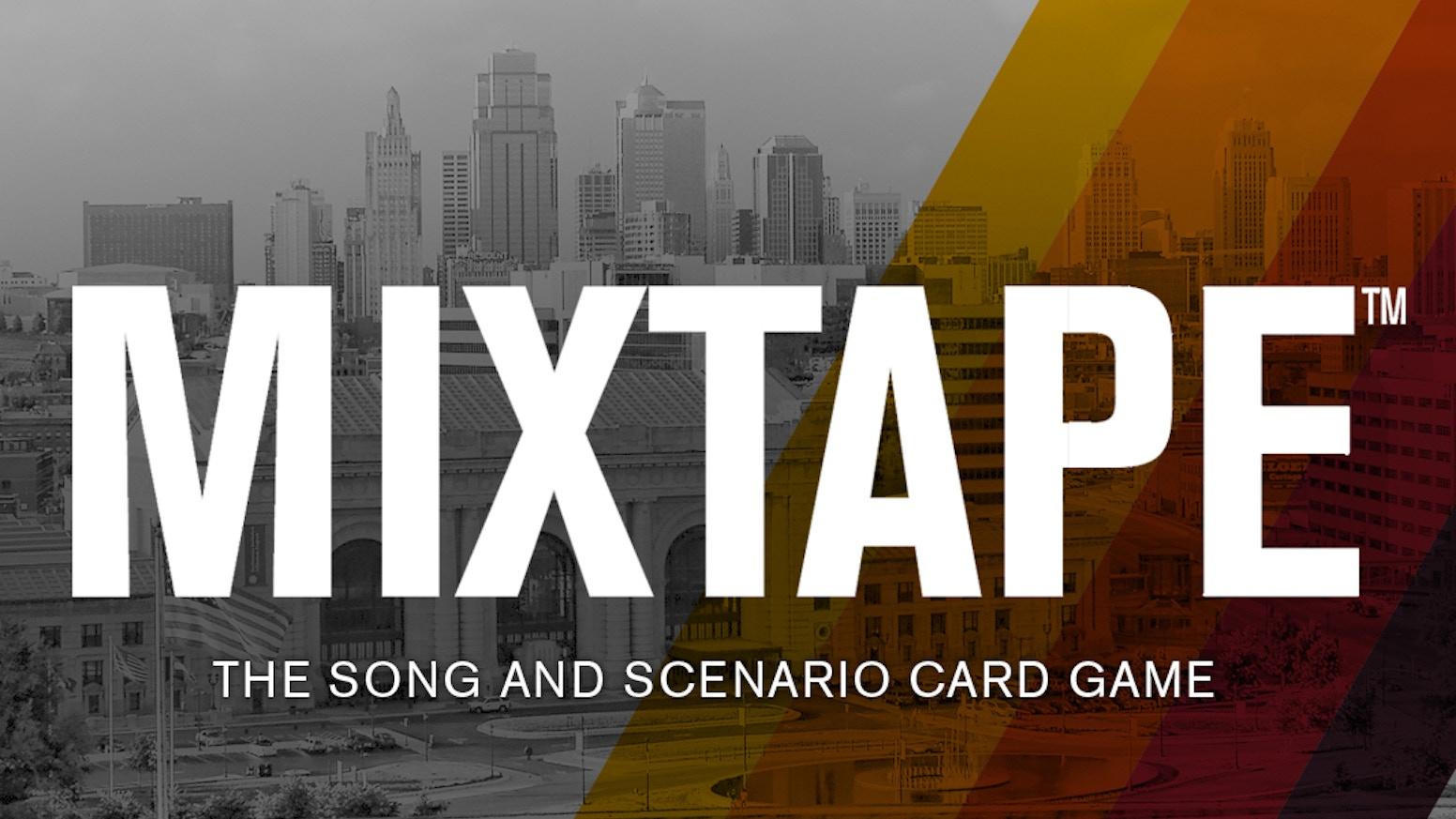 MIXTAPE - THE SONG & SCENARIO CARD GAME. by Joel Johnson — Kickstarter