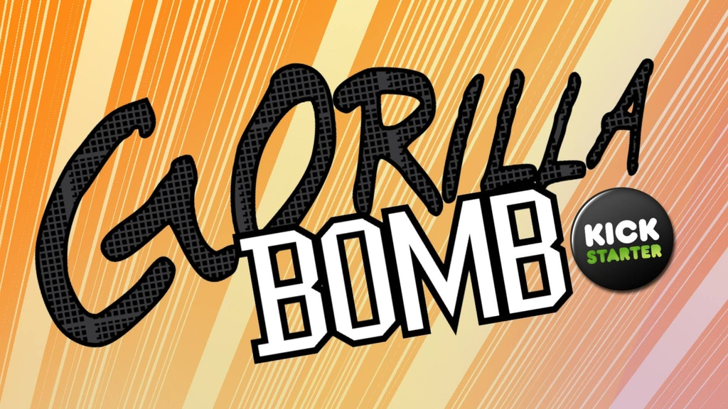 Gorilla Bomb project video thumbnail
