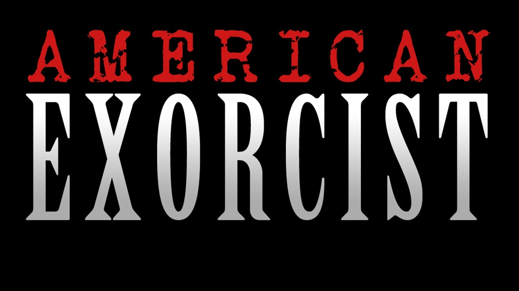 American Exorcist - A Horror Movie project video thumbnail