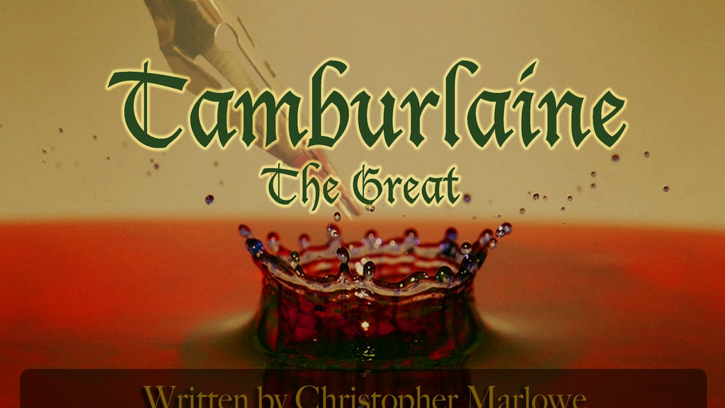 Tamburlaine the Great, by Christopher Marlowe project video thumbnail