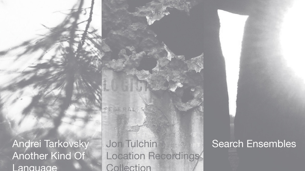 Andrei Tarkovsky, Location Recordings & Search Ensembles project video thumbnail