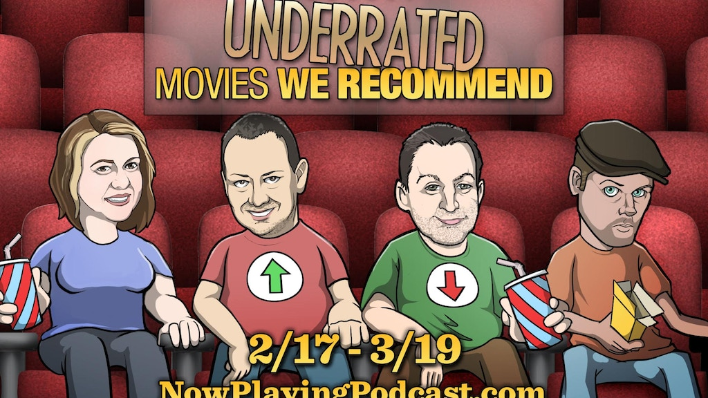Now Playing - Underrated Movies We Recommend project video thumbnail