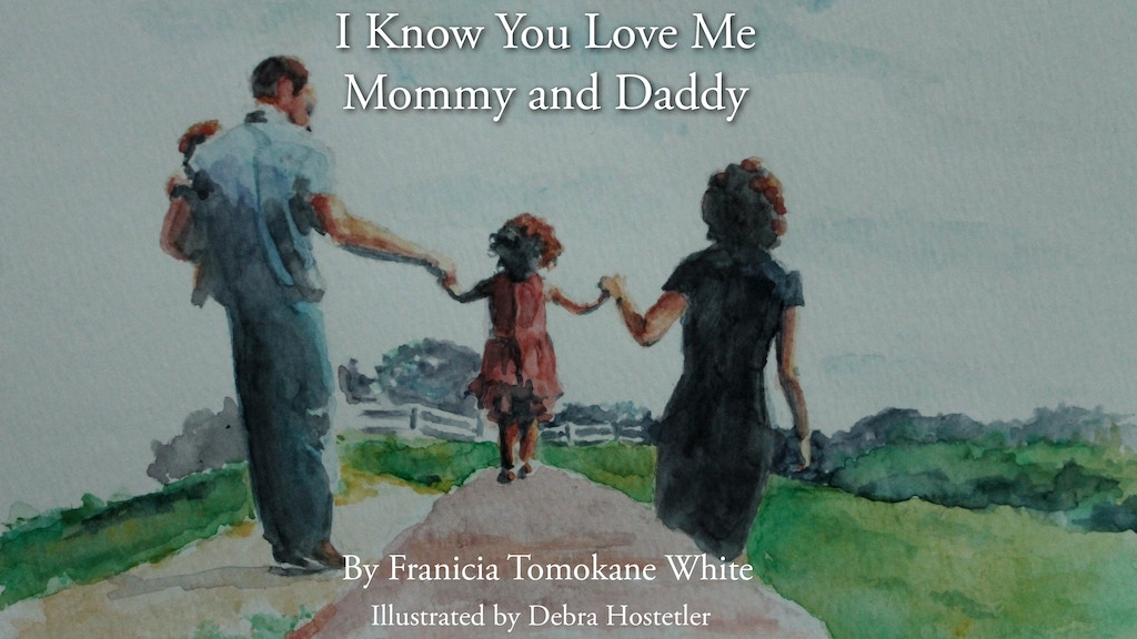 I Know You Love Me Mommy and Daddy Book project video thumbnail