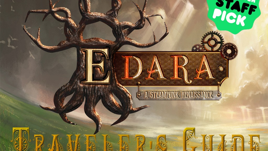 The Traveler's Guide to Edara: A Steampunk Renaissance project video thumbnail