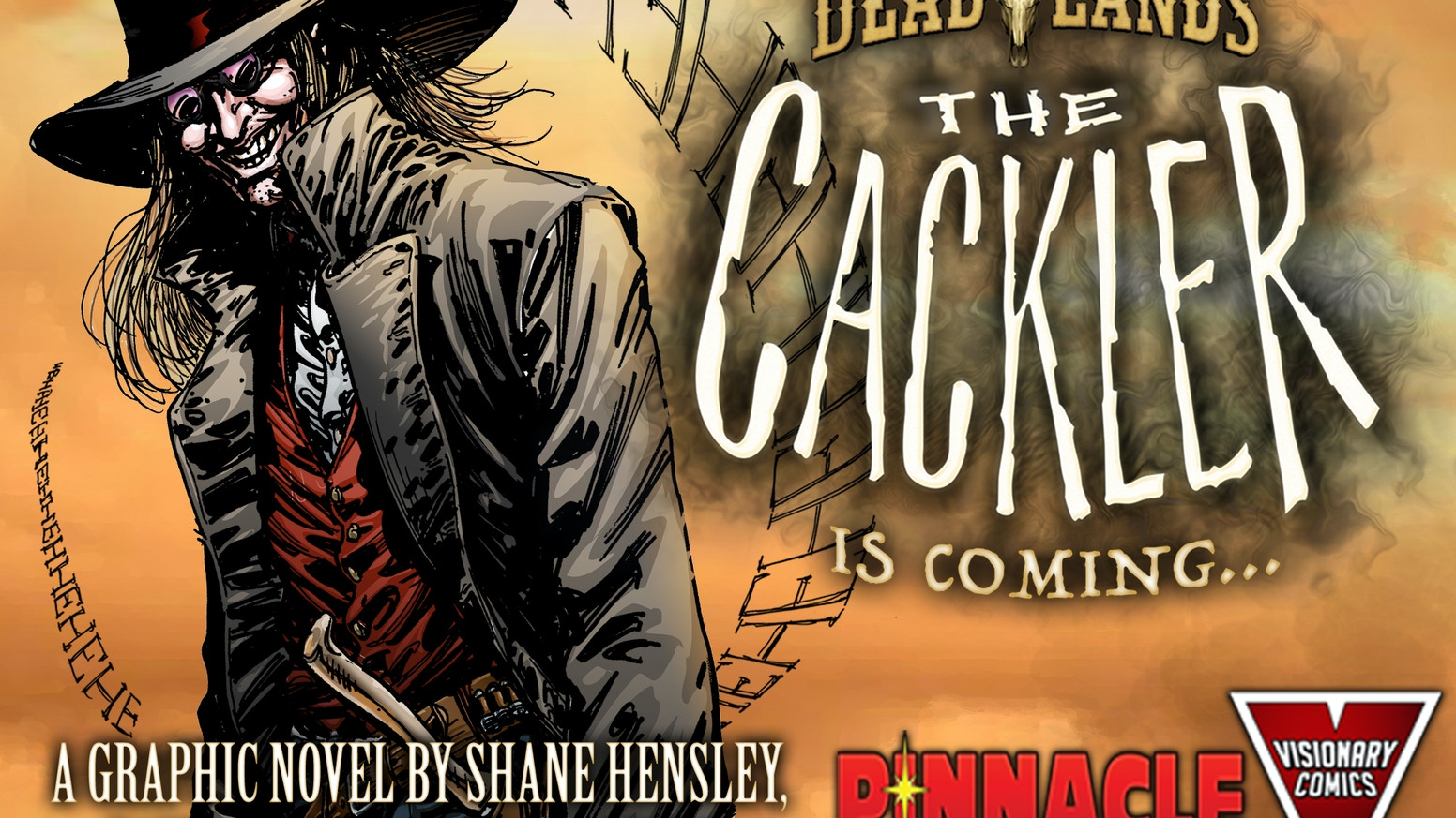 Pinnacle and Visionary Comics team up to bring you The Cackler graphic novel--a mystery almost 20 years in the making!