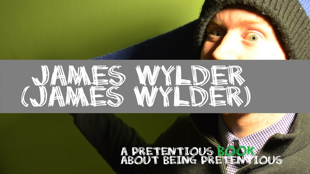 James Wylder (James Wylder) a Book of Eminent Pretention project video thumbnail