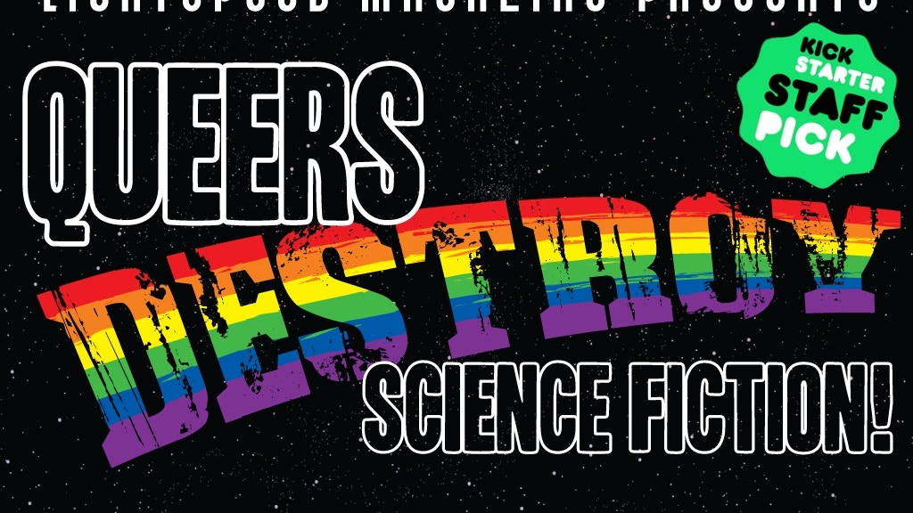 QUEERS DESTROY SCIENCE FICTION! project video thumbnail