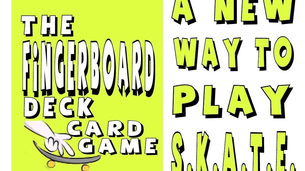 """Project image for """"The Fingerboard Deck"""" : A New Way To Play S.K.A.T.E"""