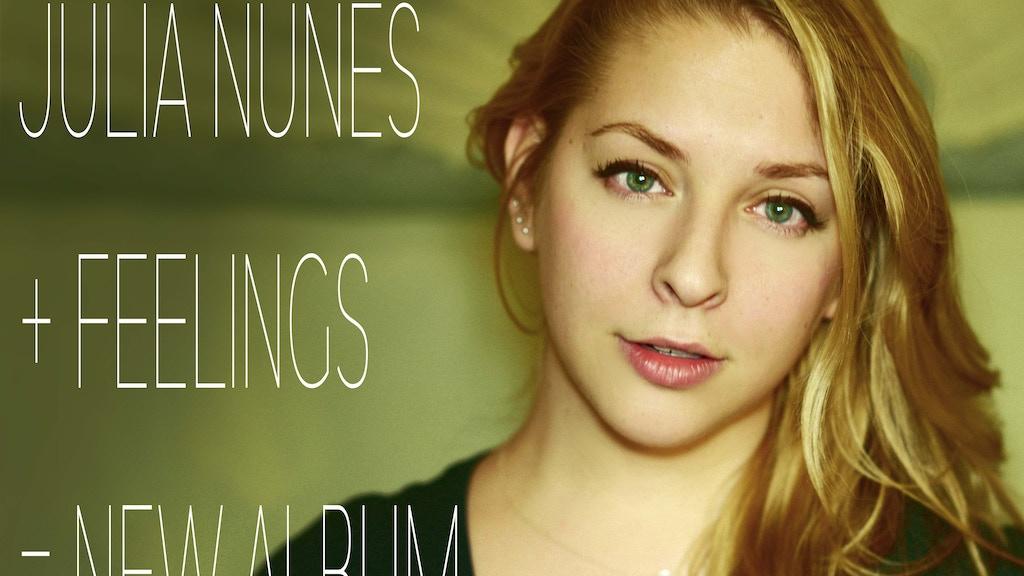 Julia Nunes + Feelings = New Album project video thumbnail