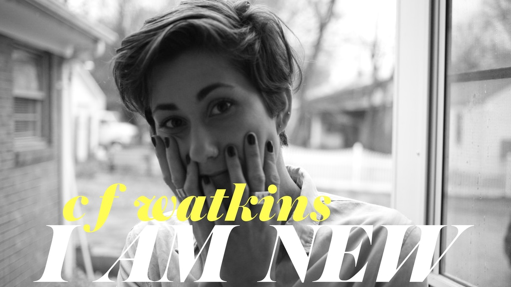 c.f. watkins' Debut Album, I AM NEW! project video thumbnail