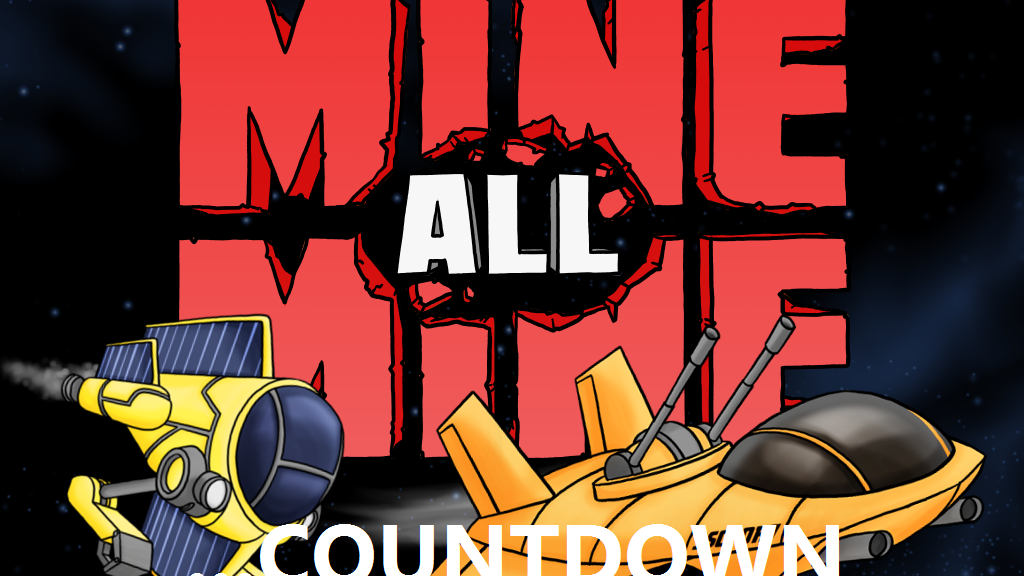 Mine, All Mine! - Countdown project video thumbnail
