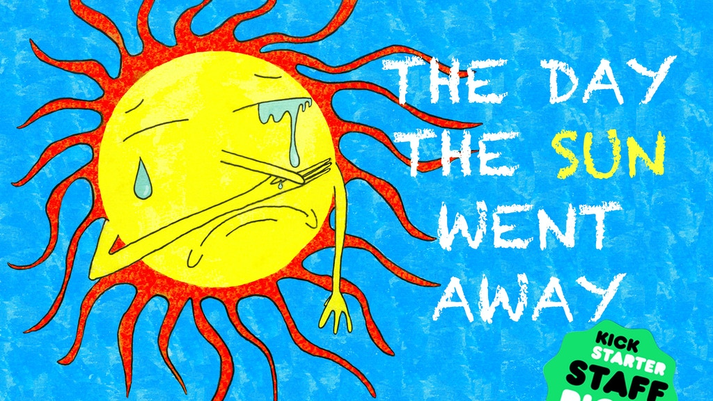 The Day The Sun Went Away project video thumbnail