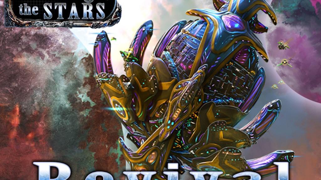 Among the Stars: Revival project video thumbnail
