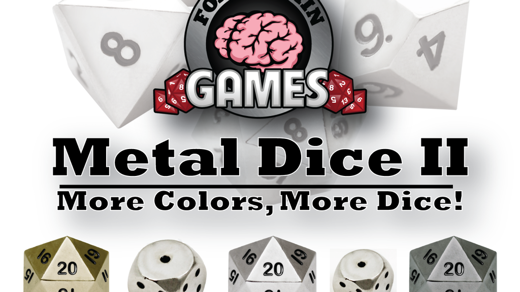 Foam Brain Dice: Metals II - More Colors, More Dice! project video thumbnail