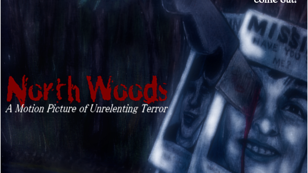 North Woods: A Motion Picture of Unrelenting Terror! project video thumbnail
