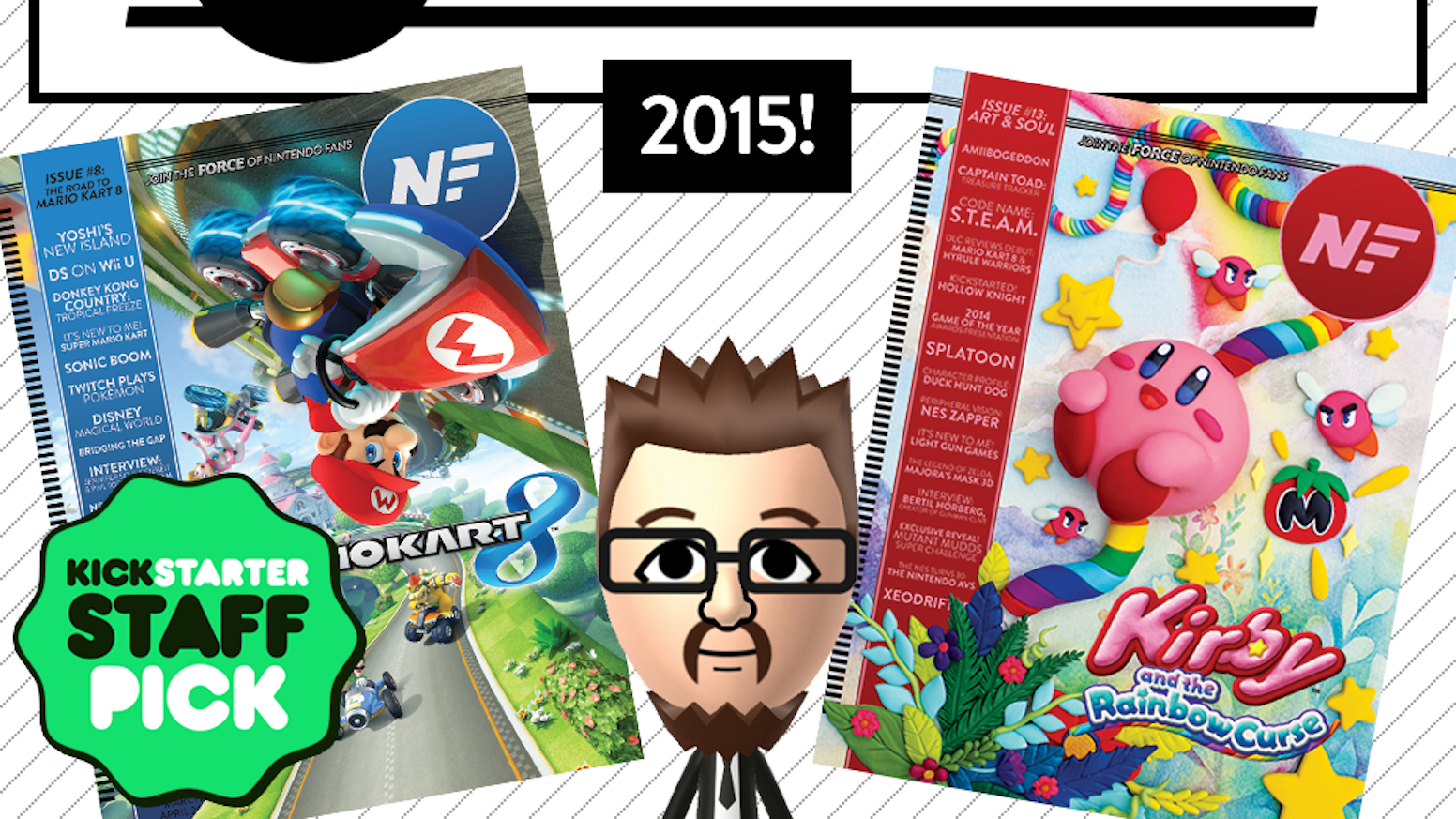 The Nintendo Force is back for 2015! If you missed this campaign, you can still subscribe by clicking right here: