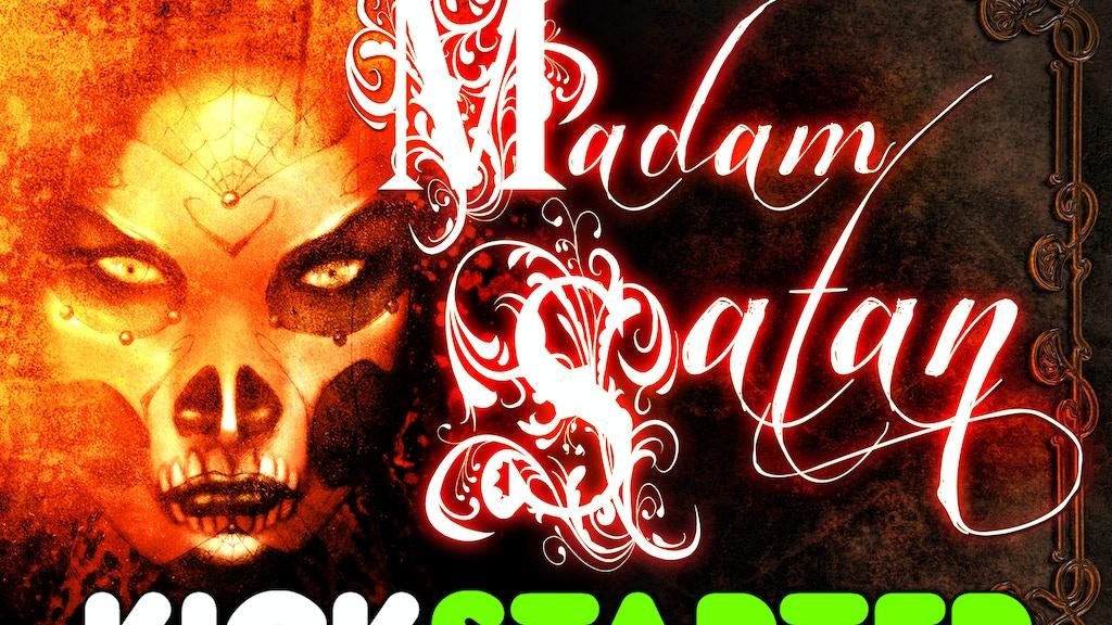 'Madam Satan: Deadly Origins' A Graphic Novel project video thumbnail