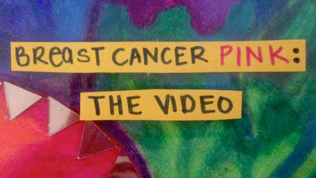 Breast Cancer Pink: The Music Video project video thumbnail
