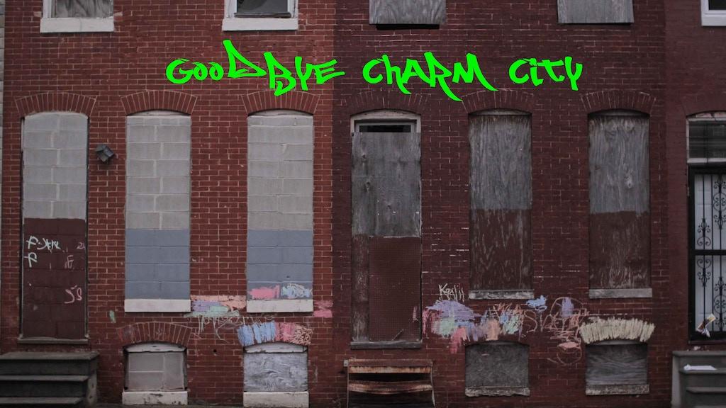 NYU Thesis Film: Goodbye Charm City project video thumbnail
