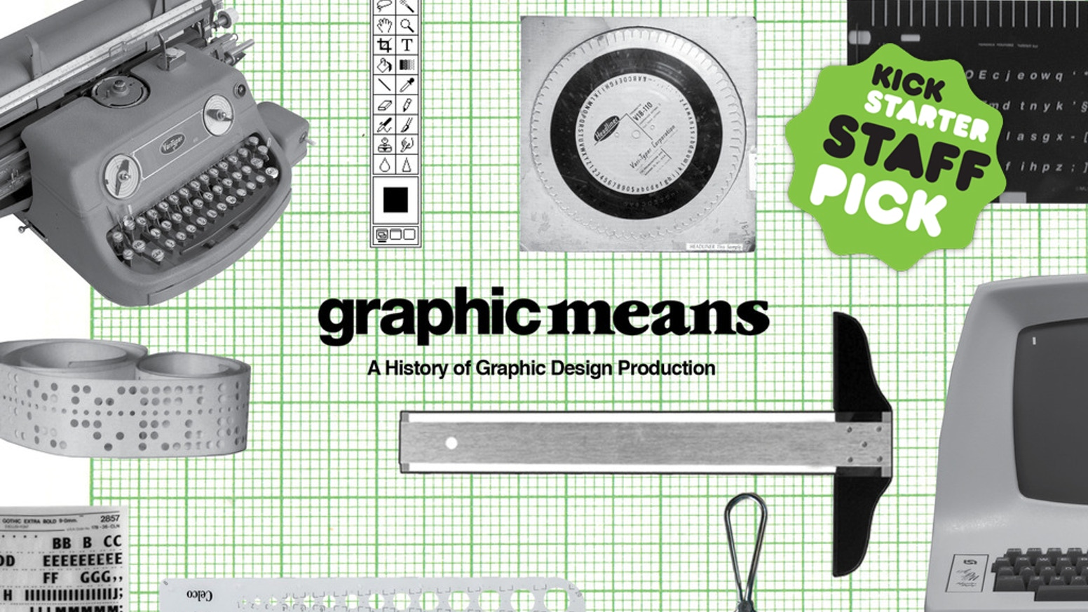 Graphic Means explores the history of graphic design production, before the advent of the desktop computer.