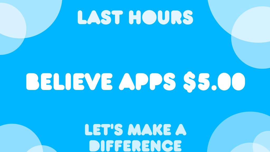 Believe Apps $5.00 - let's try to get to $1200! project video thumbnail