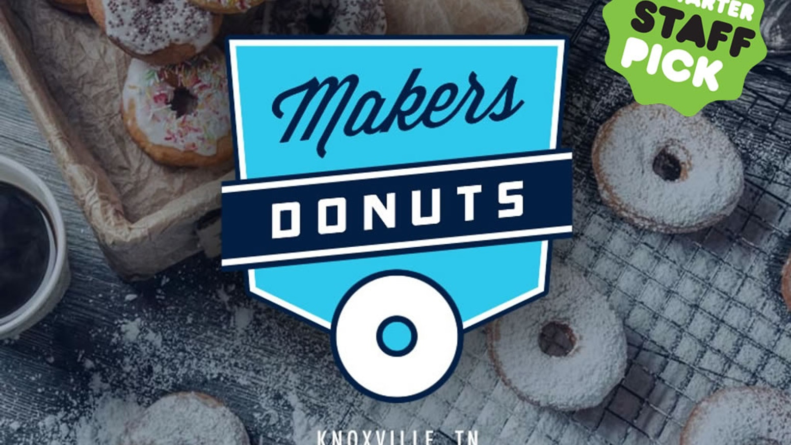 Makers Donuts - Knoxville, TN by Sean Alsobrooks — Kickstarter