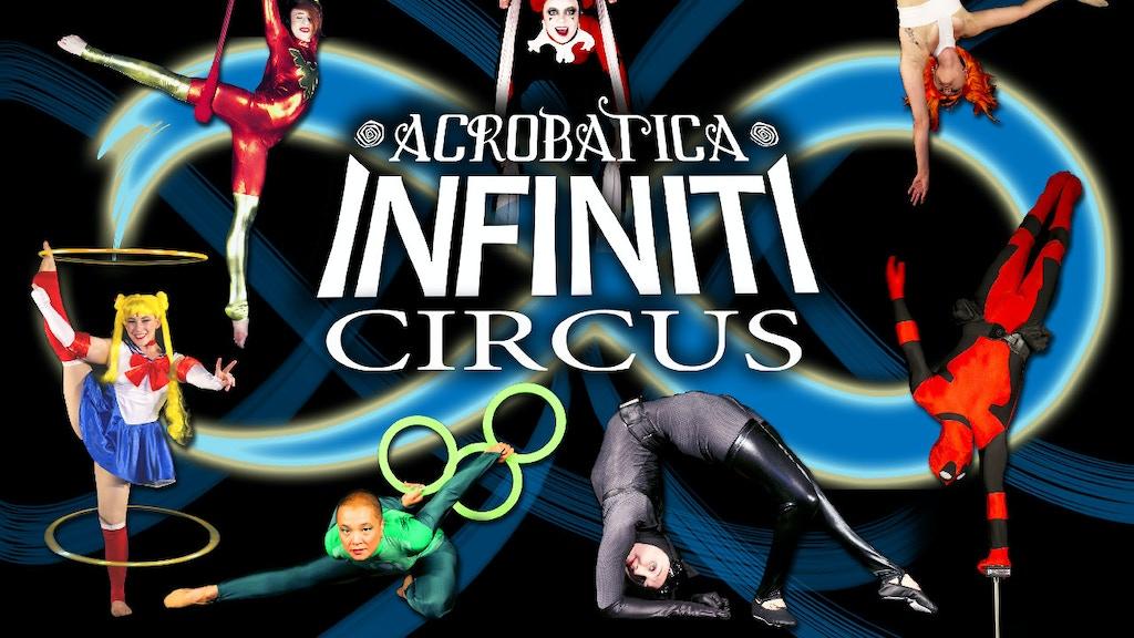 Acrobatica Infiniti Circus - Circus & Geek Culture Collide project video thumbnail