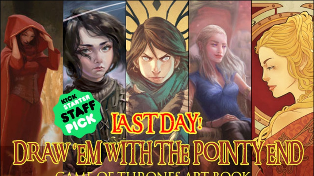 Draw 'Em With the Pointy End: A Game of Thrones Art Book project video thumbnail