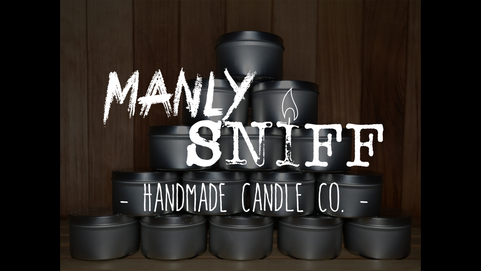 Manly Sniff | Candle Co. by Nick Linguanti —Kickstarter