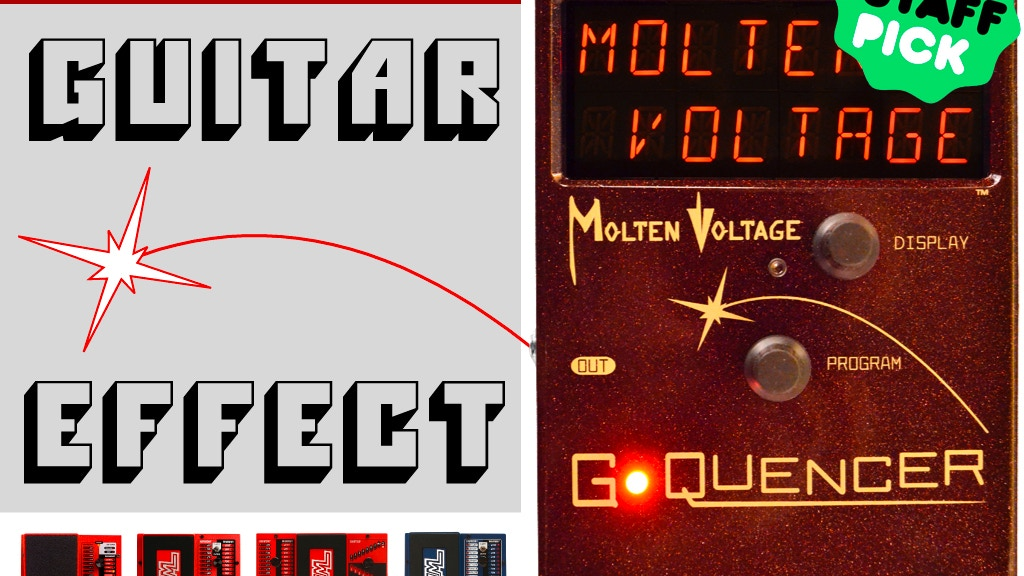 g quencer guitar sequencer effect pedal by molten voltage by molten voltage kickstarter. Black Bedroom Furniture Sets. Home Design Ideas