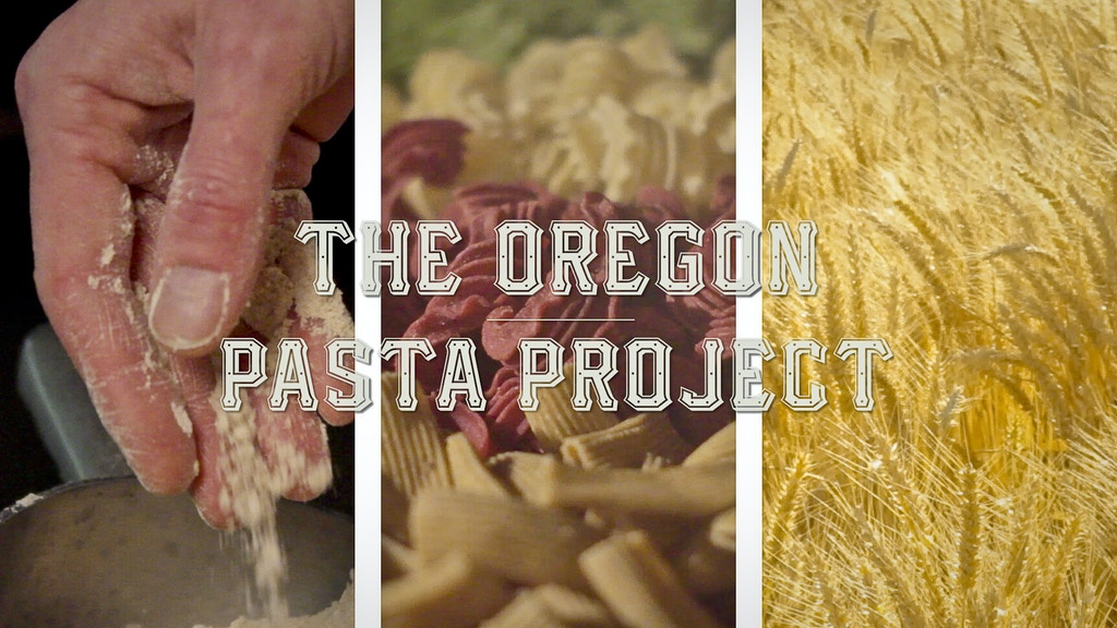 The Oregon Pasta Project project video thumbnail