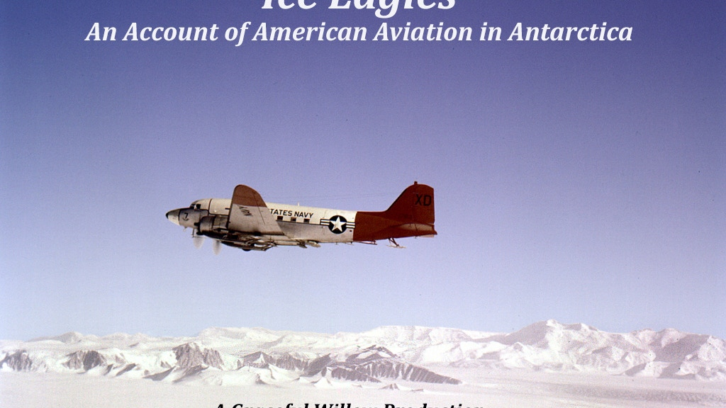 Ice Eagles: An Account of American Aviation in Antarctica project video thumbnail