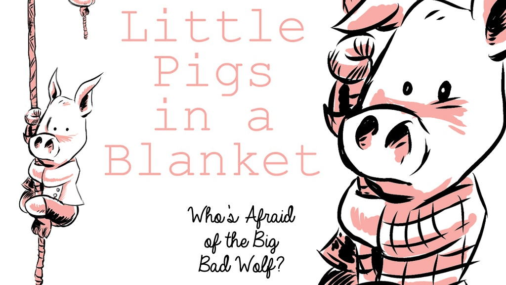 Three Little Pigs in a Blanket project video thumbnail