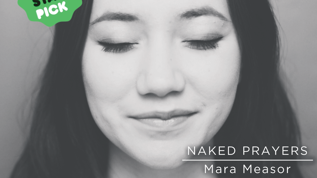 Naked Prayers: A Book and Album by Mara Measor project video thumbnail