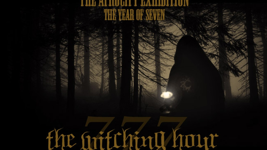 The Atrocity Exhibition - 777 - The Witching Hour project video thumbnail