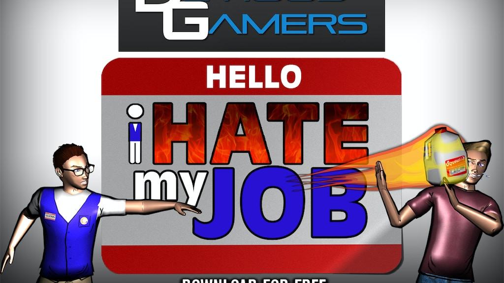 I Hate My Job project video thumbnail
