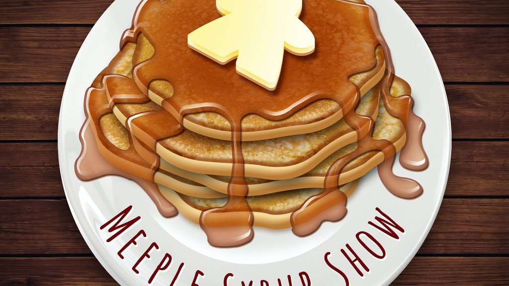 Meeple Syrup Show project video thumbnail