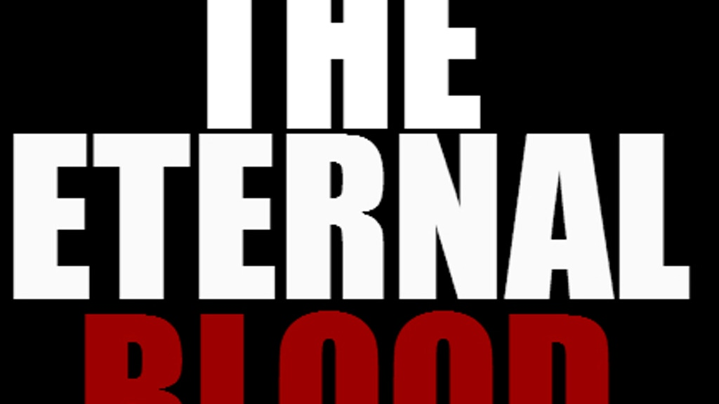 Project image for The Eternal Blood (Canceled)