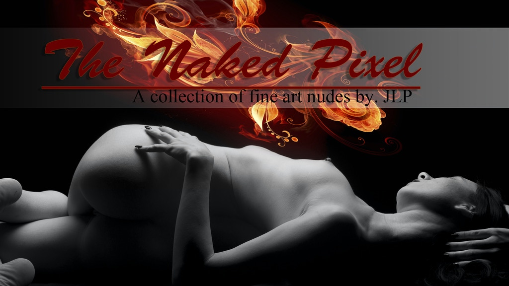 """""""The Naked Pixel"""" Fine Art Nudes collection. Haven project video thumbnail"""