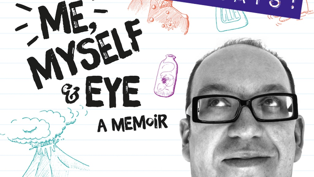 Me, Myself and Eye: A Memoir project video thumbnail