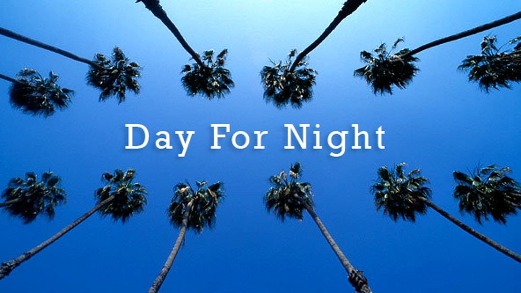 DAY FOR NIGHT - A Feature Film project video thumbnail