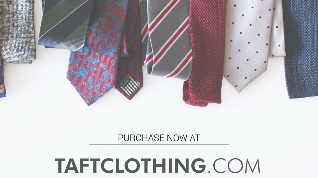 The Tie Maker by Taft : Premium Neckwear. No Crazy Markups. project video thumbnail