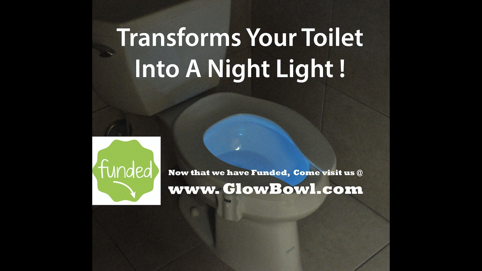 Led night light kickstarter - Transforms Your Toilet Into A Night Light 7 Led Colors To Choose With Just The