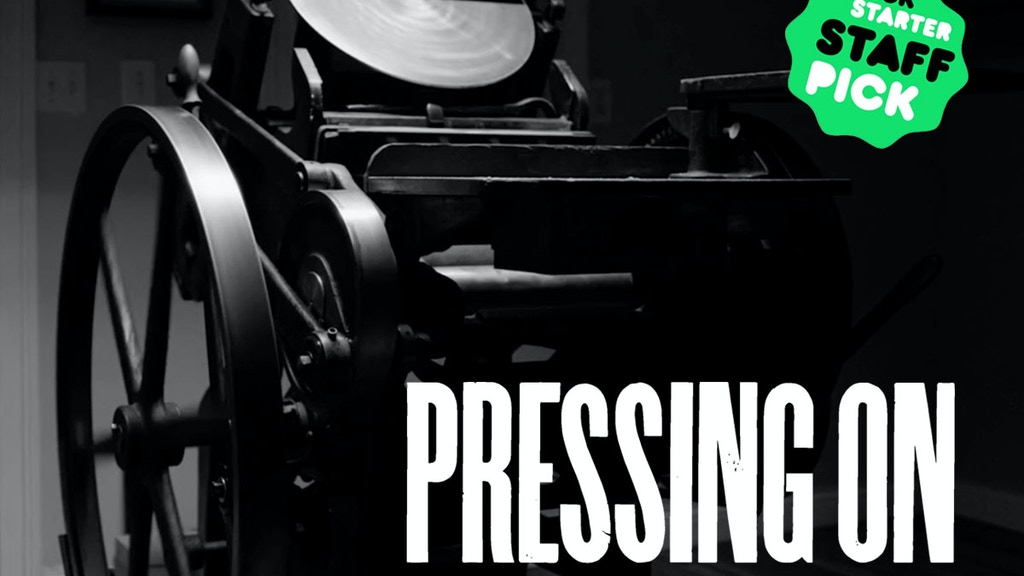 Pressing On: The Letterpress Film project video thumbnail