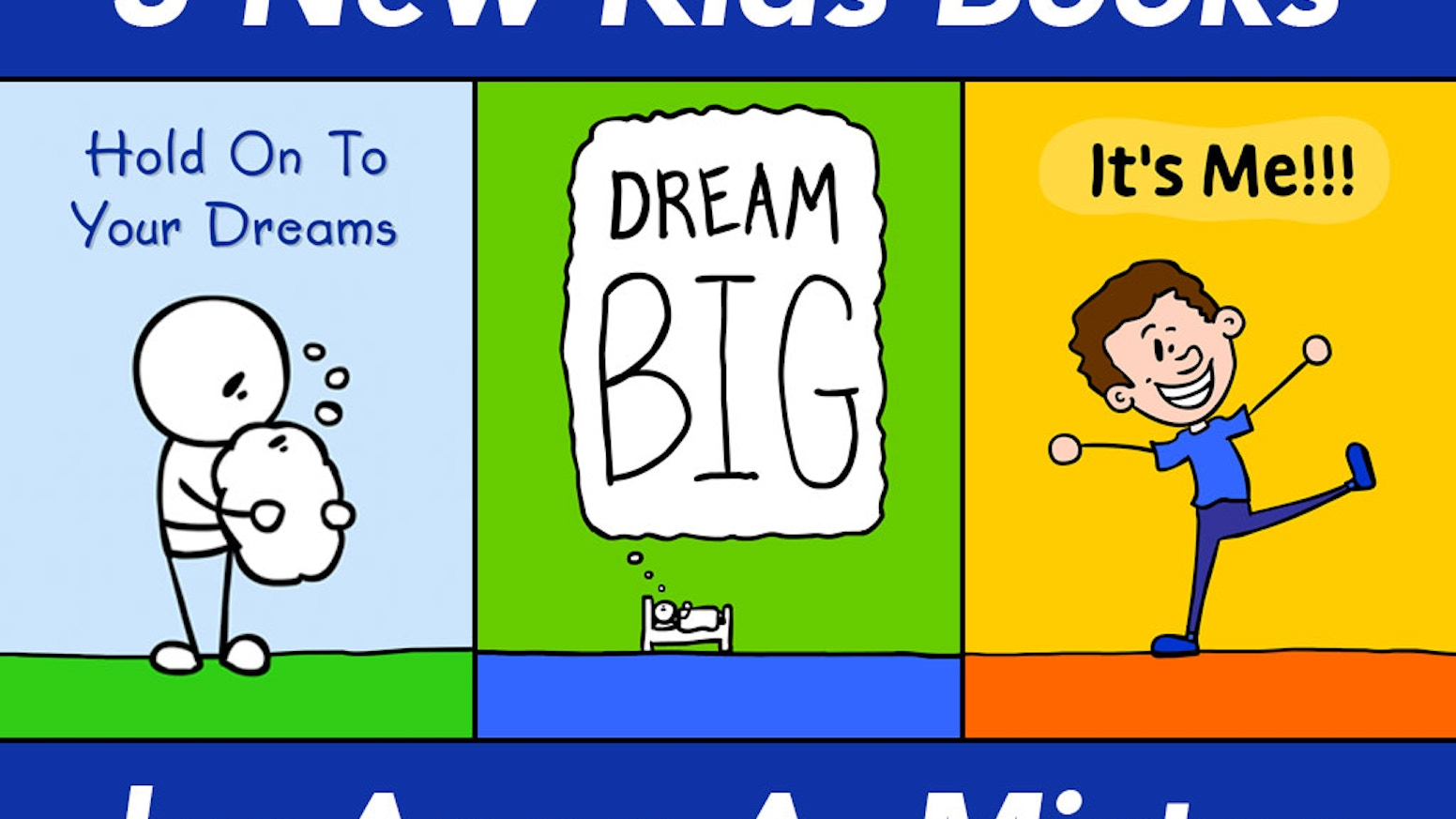 805a28aecb3fb 3 Kids Books: Hold on to your Dreams, Dream Big, It's Me!!! by Anon ...