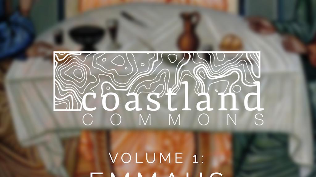 Coastland Commons – Volume 1: EMMAUS project video thumbnail
