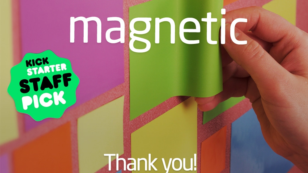 MAGNETIC: Paper That Sticks to Walls project video thumbnail